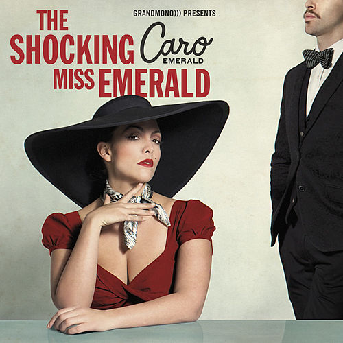 The Shocking Miss Emerald by Caro Emerald
