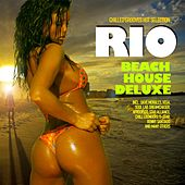 Rio Beach House Deluxe (Chilled Grooves Hot Selection) by Various Artists