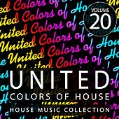 United Colors Of House, Vol. 20 von Various Artists