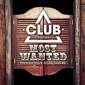 Most Wanted - Progressive Selection, Vol. 9 by Various Artists