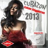 Cubaton 2013 - Cuban Reggaeton (Cubaton, Reggaeton, Dembow, Urban Latin) de Various Artists
