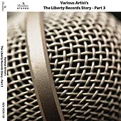 The Liberty Records Story (Pt. 3) de Various Artists