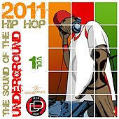 The Sound of the Underground 2011 (Hip Hop Size), Vol. 1 by Various Artists