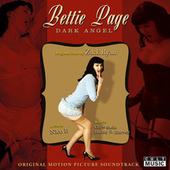 Bettie Page Dark Angel - Original Film Soundtrack by Various Artists