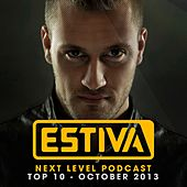 Estiva pres. Next Level Podcast Top 10 - October 2013 - EP by Various Artists