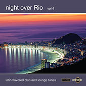 Night Over Rio, Vol. 4 by Various Artists