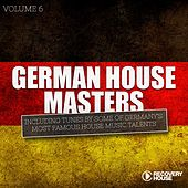 German House Masters, Vol. 6 by Various Artists