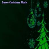 Dance Christmas Music von Various Artists