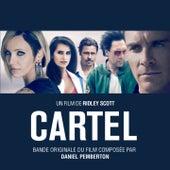 Cartel (Bande originale du film de Ridley Scott) de Daniel Pemberton