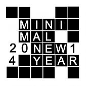 Minimal New Year 2014 von Various Artists