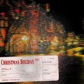Christmas Holiday 2013 de Various Artists