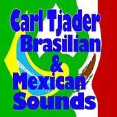 Brasilian & Mexican Sounds (Original Artist Original Songs) by Cal Tjader