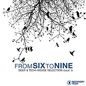 Fromsixtonine Issue 10 (Deep & Tech-House Selection) by Various Artists