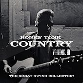 Honky Tonk Country Vol. 10 by Various Artists