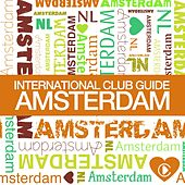 International Club Guide Amsterdam de Various Artists
