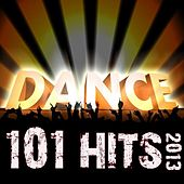 101 Dance Hits 2013 - Top Edm Rave, Electronica, Acid House, Trance, Trap, House, Goa, Techno, Dubstep Anthems von Various Artists