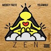 ZEN (feat. Yelawolf) von Mickey Factz