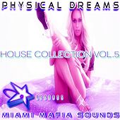 Physical Dreams House Collection, Vol. 5 by Physical Dreams