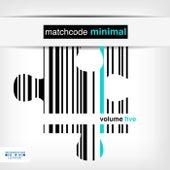 Matchcode Minimal, Vol. 5 by Various Artists