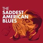 The Saddest American Blues de Various Artists