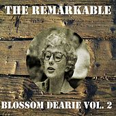 The Remarkable Blossom Dearie, Vol. 2 by Blossom Dearie