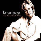 One Love At a Time by Tanya Tucker
