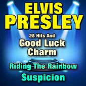 28 Hits (...and Good Luck Charm, Suspicion, Riding the Rainbow) by Elvis Presley