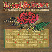 Bread & Roses: Festival Of Acoustic Music, Vol. 1 de Various Artists