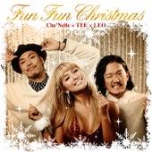 Fun Fun Christmas de Che'Nelle