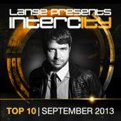 Lange pres. Intercity Top 10 September 2013 - EP von Various Artists