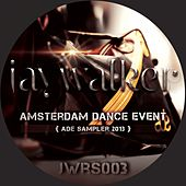 Amsterdam Dance Event Sampler 2013 - EP by Various Artists