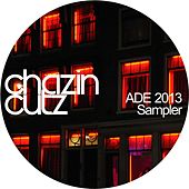 Chazin Cutz ADE 2013 Sampler - EP by Various Artists
