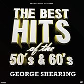 Unforgettable (The Best Hits of the 50's & 60's) by George Shearing