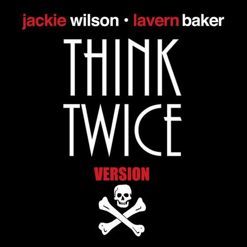 Think Twice (Version X) - Jackass Bad Grandpa Mix by Jackie Wilson