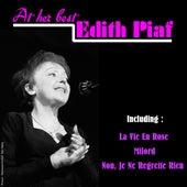 Edith Piaf - at Her Best by Edith Piaf