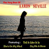 The Very Best of Aaron Neville by Aaron Neville