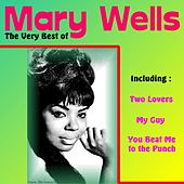 The Very Best of Mary Wells by Mary Wells
