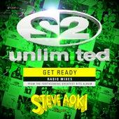 Get Ready Steve Aoki Radio Mixes von 2 Unlimited