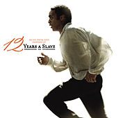 12 Years A Slave (Music From and Inspired by the Motion Picture) de Various Artists