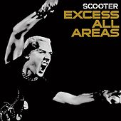 Excess All Areas - Live 2006 von Scooter