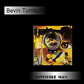 Invisible Man by Bevin Turnbull