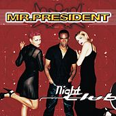 Nightclub de Mr. President