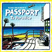 Passport To Paradise by Klaus Doldinger