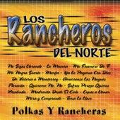 Polkas Y Rancheras de Los Rancheros Del Norte
