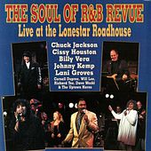 The Soul of R & B Revue: Live at the Lonestar Roadhouse by Various Artists