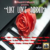 Lost Love Riddim by Various Artists