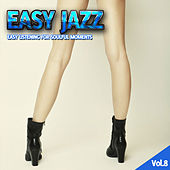 Easy Jazz Vol. 8 by Various Artists