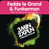 3 Minutes To Explain by Fedde Le Grand