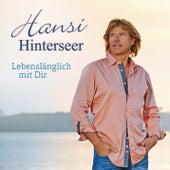 Lebenslänglich mit Dir von Hansi Hinterseer