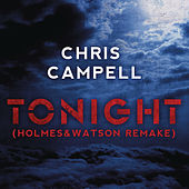 Tonight (Holmes & Watson Remake) von Chris Campell